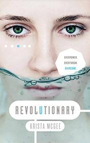 REVOLUTIONARY by Krista McGee