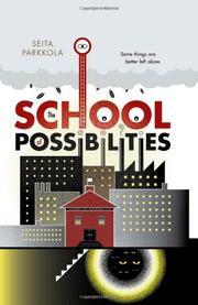 THE SCHOOL OF POSSIBILITIES by Seita Parkkola