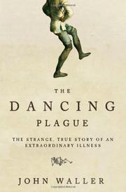 THE DANCING PLAGUE by John Waller