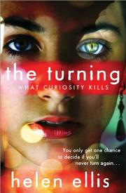 THE TURNING by Helen Ellis