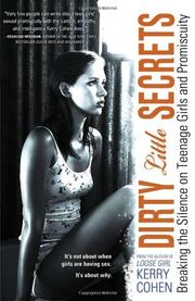 DIRTY LITTLE SECRETS by Kerry Cohen