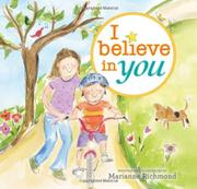 I BELIEVE IN YOU by Marianne Richmond