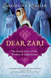 DEAR ZARI by Zarghuna Kargar