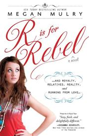 R IS FOR REBEL by Megan Mulry