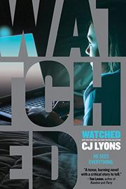 WATCHED by C.J. Lyons