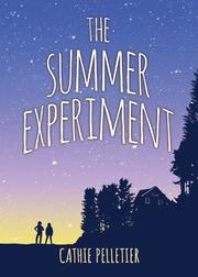 THE SUMMER EXPERIMENT by Cathie Pelletier
