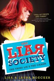 THE THIRD LIE'S THE CHARM by Lisa  Roecker