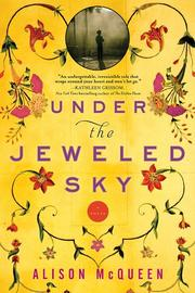 UNDER THE JEWELED SKY by Alison McQueen