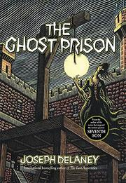 GHOST PRISON by Joseph Delaney