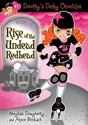RISE OF THE UNDEAD REDHEAD by Meghan Dougherty