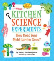 KITCHEN SCIENCE EXPERIMENTS by Sudipta Bardhan-Quallen