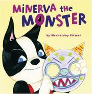 MINERVA THE MONSTER by Wednesday Kirwan