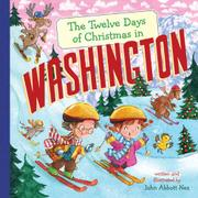 THE TWELVE DAYS OF CHRISTMAS IN WASHINGTON by John Abbott Nez