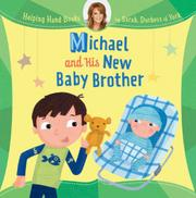 MICHAEL AND HIS NEW BABY BROTHER by Sarah, Duchess of York