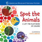 SPOT THE ANIMALS by American Museum of Natural History