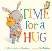 TIME FOR A HUG by Phillis Gershator
