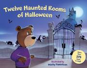 TWELVE HAUNTED ROOMS OF HALLOWEEN by Macky Pamintuan