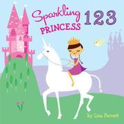 SPARKLING PRINCESS 1 2 3 by Lisa Perrett