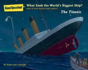 Cover art for WHAT SANK THE WORLDS BIGGEST SHIP?