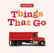 THINGS THAT GO by Sterling Children's Books