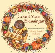 COUNT YOUR BLESSINGS! by Patricia Reeder Eubank