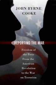 REPORTING THE WAR by John Byrne Cooke