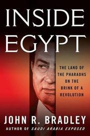 INSIDE EGYPT by John R. Bradley
