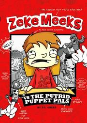 ZEKE MEEKS VS. THE PUTRID PUPPET PALS by D.L.  Green