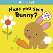 HAVE YOU SEEN BUNNY? by Smriti Prasadam
