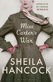 MISS CARTER'S WAR by Sheila Hancock