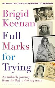 FULL MARKS FOR TRYING by Brigid Keenan