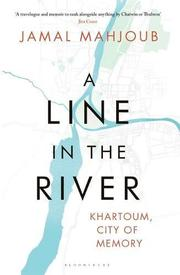 A LINE IN THE RIVER by Jamal Mahjoub
