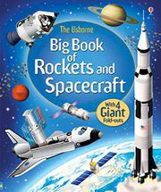 BIG BOOK OF ROCKETS AND SPACECRAFT by Louie Stowell