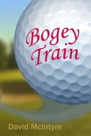 BOGEY TRAIN by David McIntyre