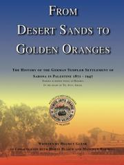 FROM DESERT SANDS TO GOLDEN ORANGES by Helmut  Glenk