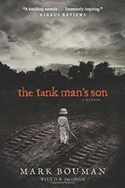 THE TANK MAN'S SON by Mark Bouman