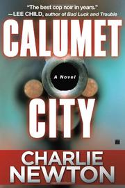 CALUMET CITY by Charlie Newton
