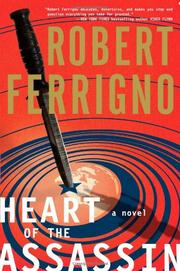THE HEART OF THE ASSASSIN by Robert Ferrigno