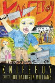 KNIFEBOY by Tod Harrison Williams