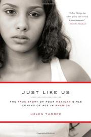 JUST LIKE US by Helen Thorpe
