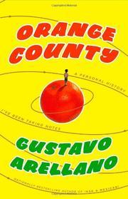ORANGE COUNTY by Gustavo Arellano