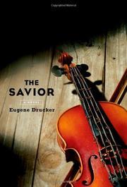 THE SAVIOR by Eugene Drucker