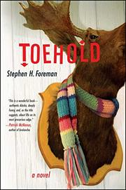 TOEHOLD by Stephen H. Foreman