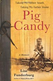 PIG CANDY by Lise Funderburg