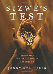 SIZWE'S TEST by Jonny Steinberg