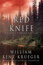 RED KNIFE by William Kent Krueger