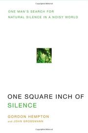 ONE SQUARE INCH OF SILENCE by Gordon Hempton