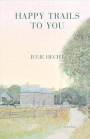 HAPPY TRAILS TO YOU by Julie Hecht