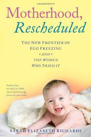MOTHERHOOD, RESCHEDULED by Sarah Elizabeth Richards
