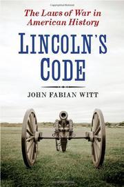 LINCOLN'S CODE by John Fabian Witt